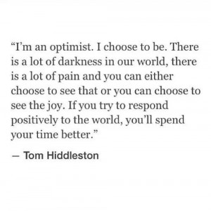 Tom Hiddleston ~ I must say, I agree. It's a much more productive and ...