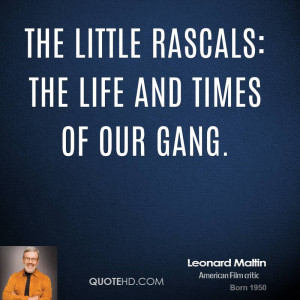 The Little Rascals: The Life and Times of Our Gang.