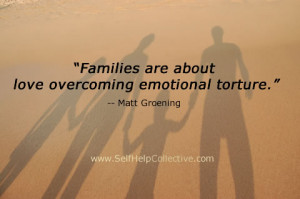 Family Inspirational Quotes Image. Families are about love overcoming