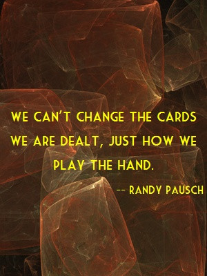 Inspiring quote by Randy Pausch