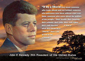 If JFK were alive today, do you think he'd be a Republican or a ...