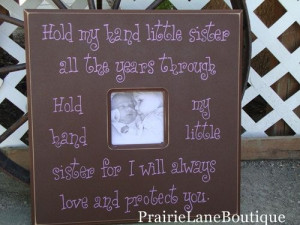Quotes For Little Girls Room, Sweets Quotes, Big Brother, Baby Sisters ...