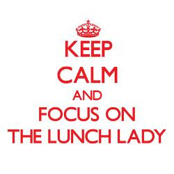 keep_calm_and_focus_on_the_lunch_lady_greeting_car.jpg?height=250 ...