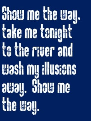 Styx - Show Me the Way - song lyrics, music lyrics, songs, song quotes ...