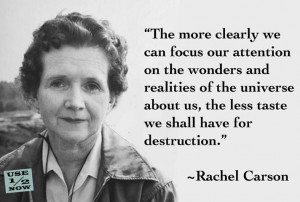Rachel Carson - one of those who started the world thinking of the ...