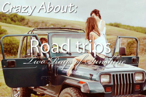 quotes about road trips road trip