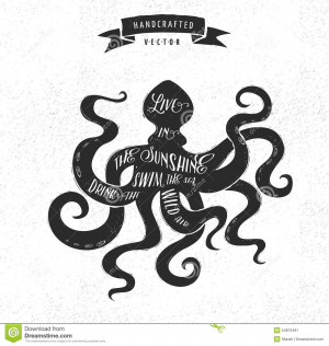 inspiration-quote-vintage-design-label-octopus-quotes-hipster-tattoo ...