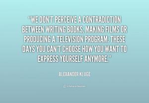Alexander Kluge Quotes