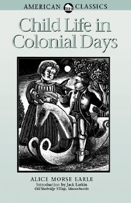 """Start by marking """"Child Life in Colonial Days"""" as Want to Read:"""