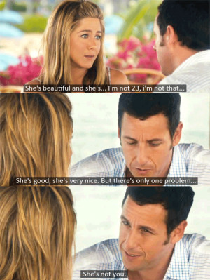 jennifer aniston and adam sandler just go with it # movie # quote