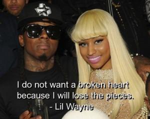 lil wayne, quotes, sayings, life, love, broken, heart | Inspirational ...