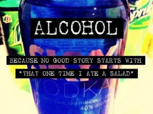 alcohol, drink, drinking, drunk, funny, party, salad, story, true ...