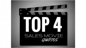 Top 4 Movie Quotes for Sales Leaders