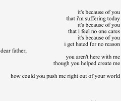 hate my dad poems source http weheartit com tag i hate my dad