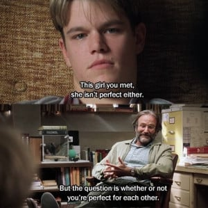Good Will Hunting - One of my favorites.