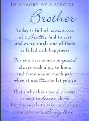 IN MEMORY OF A SPECIAL BROTHER