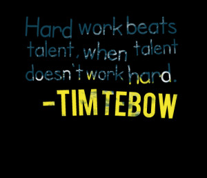 Quotes Picture: hard work beats talent, when talent doesn't work hard ...
