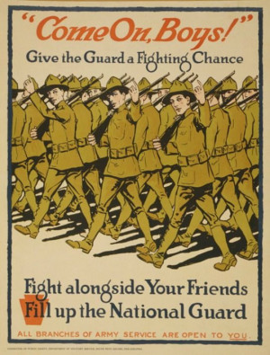 WWI recruitment poster: The National Guard was fairly new during WWI ...