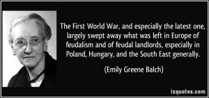 The First World War, and especially the latest one, largely swept away ...