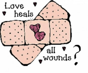Love heals all quotes
