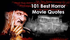 Top 100 Horror Movie Quotes