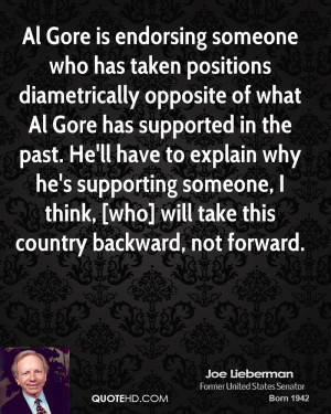 Al Gore is endorsing someone who has taken positions diametrically ...