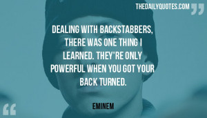 dealing-with-backstabbers-eminem-daily-quotes-sayings-pictures.jpg