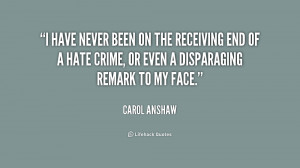 have never been on the receiving end of a hate crime, or even a ...