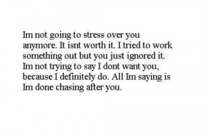 done chasing you