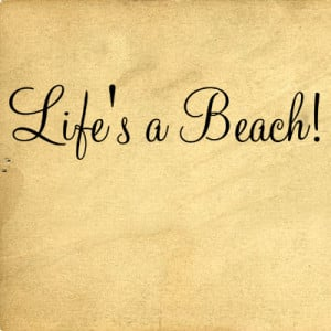 Life's A Beach Wall Decals