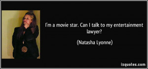 movie star. Can I talk to my entertainment lawyer? - Natasha ...