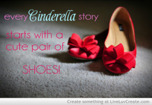 cinderella shoes, cute, fairytale, pretty, quote, quotes