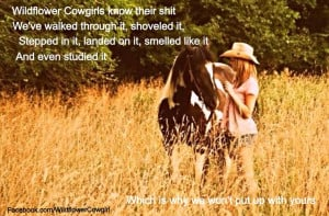 Cowgirl quotes Facebook.com/WildflowerCowgirl.com