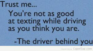 texting and driving quote