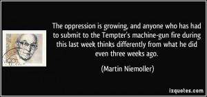 The oppression is growing, and anyone who has had to submit to the ...