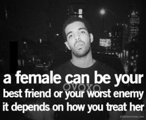 Best drake quotes and sayings female best friend