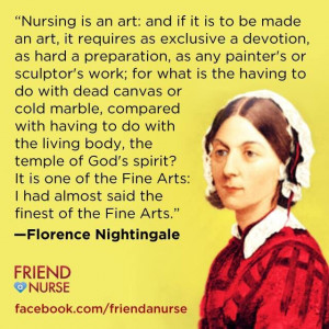 an art...Florence Nightingale quote.  Florence Night Quotes, Nurse ...