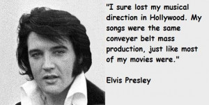 Elvis presley quotes 6