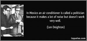 In Mexico an air conditioner is called a politician because it makes a ...