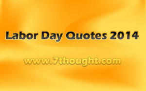 Labor Day Quotes 2014, Messages, SMS, Wishes