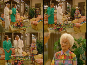 do I see Sophia Petrillo standing before me? Or did you all get Sophia ...
