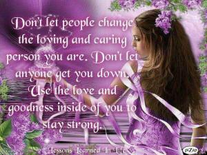 Don't let people change u
