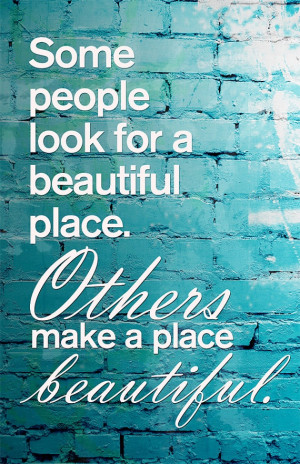 Inspirational Quote: Beautiful Place