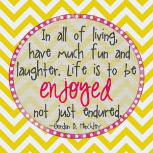 Having Fun Quotes Have much fun and laughter