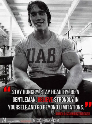 arnold-schwarzenegger-quotes-sayings-stay-hungry-believe.jpg