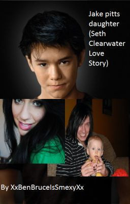 Jake Pitts Daughter (Seth Clearwater Love Story)