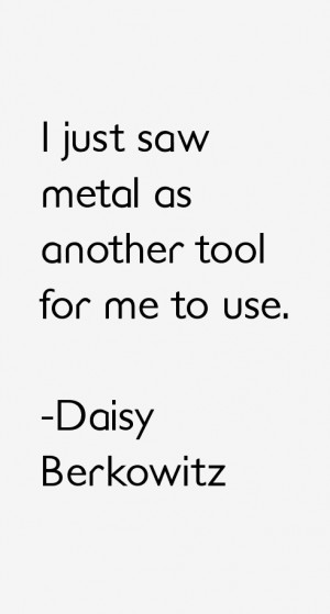 Daisy Berkowitz Quotes amp Sayings