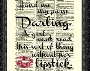Hand Me My Purse Darling Holly Goli ghtly Quote, Lipstick Quote ...