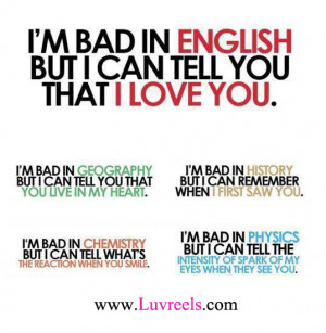 ... .com/im-bad-in-english-but-i-can-tell-you-that-i-love-you-life-quote