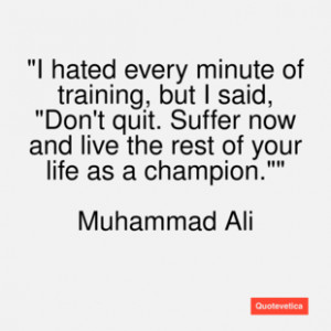 muhammad ali quotes dont quit muhammad ali quotes dont quit